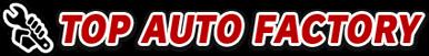 TOP AUTO FACTORY